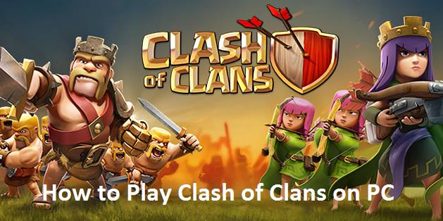 Play Clash of Clans on PC Using Bluestacks Emulator